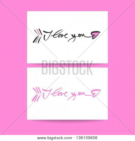 I LOVE YOU as a symbol of the arrows of Cupid. I love you - hand lettering. Concept  greeting card design for Valentines day, Love letter, Wedding invitation. Hand drawn calligraphy.