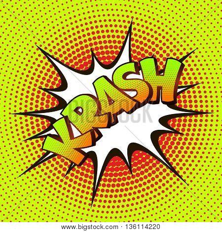 Krash pop art on a background of halftone. Retro comics. Vector illustration