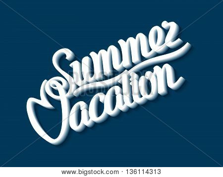 Summer Vacation. The inscription on a blue background. Vector illustration