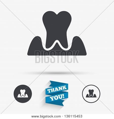 Parodontosis tooth icon. Gingivitis sign. Inflammation of gums symbol. Flat icons. Buttons with icons. Thank you ribbon. Vector poster