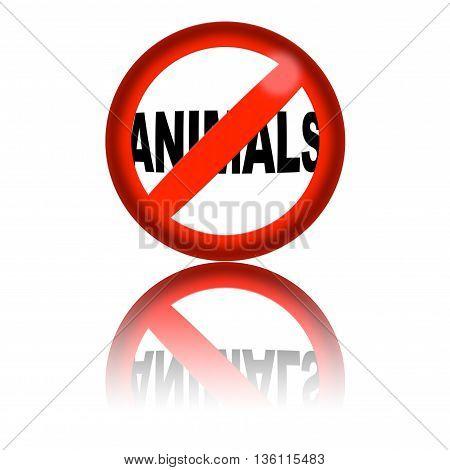 No Animals Sign 3D Rendering