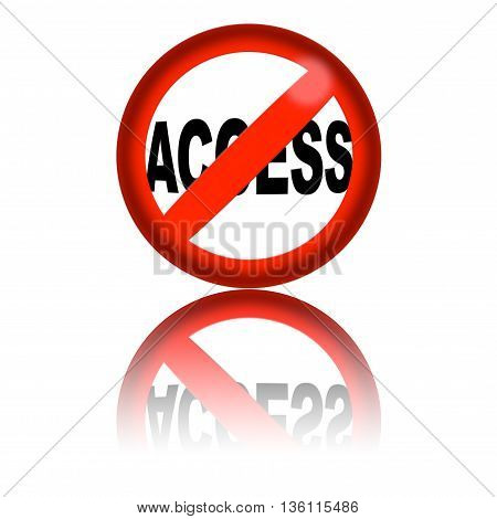 No Access Sign 3D Rendering