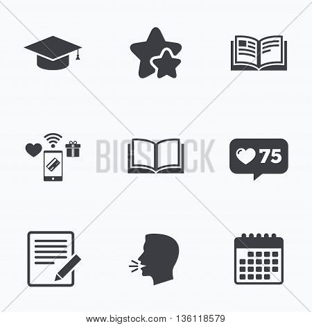 Pencil with document and open book icons. Graduation cap symbol. Higher education learn signs. Flat talking head, calendar icons. Stars, like counter icons. Vector