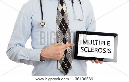 Doctor Holding Tablet - Multiple Sclerosis