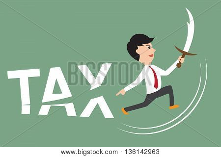 business man using sword cut tax. free tax and pay tax concept vector illustration.