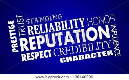 Reputation Trust Credibility Respect Word Collage Illustration