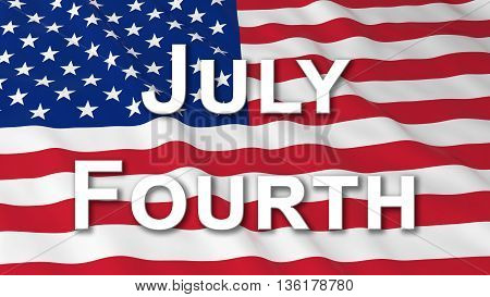 American Independence Day Flag July Fourth Text 3D Illustration