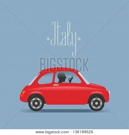 Travel to Italy concept illustration. Small car and man with Italian ok hand sign. Fun cartoon style for visit Italy poster