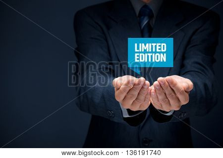 Limited edition business model and marketing offer. Businessman hold virtual label with text limited edition.
