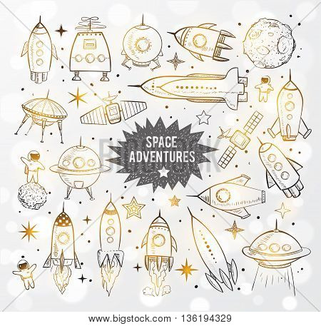 Collection of sketchy space objects on white glowing background. Space ships, space shuttle, flying saucers, astronauts etc.