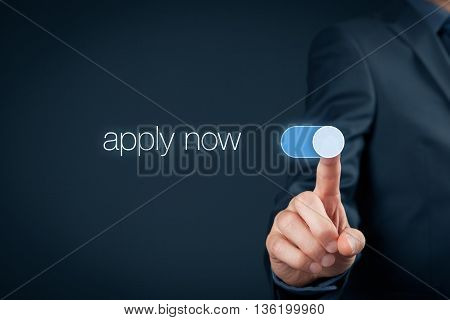 Businessman switch-on button apply now - human resources concept.