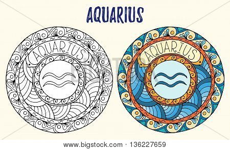 Zodiac signs theme. Black and white and colored mandalas with aquarius zodiac sign. Zentangle mandala. Hand drawn mandala zodiac for tattoo art, printed media design, stickers, coloring book pages.