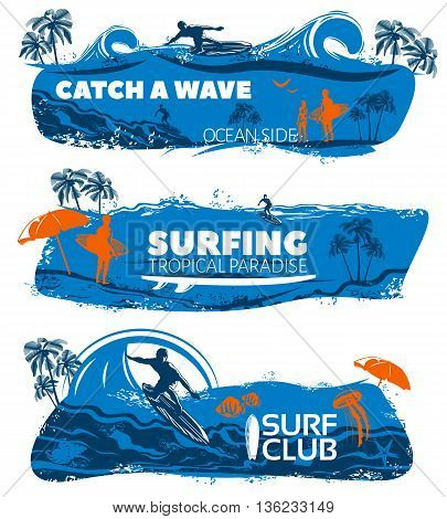 Surfing banner set with descriptions of catch a wave surfing tropical paradise and surf club vector illustration
