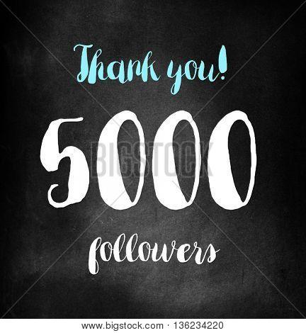 5000 followers written on blackboard