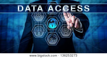 Enterprise manager pressing DATA ACCESS on interactive virtual touch screen display. Business metaphor and information security concept for access control identity management and perimeter security.