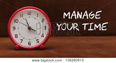 Manage Your Time. Concept of Time. Business concept.