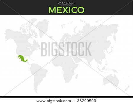 United Mexican States Mexico location modern detailed vector map. All world countries without names. Vector template of beautiful flat grayscale map design with selected country and border location