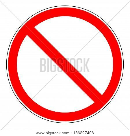 Prohibition sign on white background. Isolated sign on white background. Prohibition sign . Prohibition symbol picture. Red ring sticker vector illustration. Flat vector image. Vector illustration.