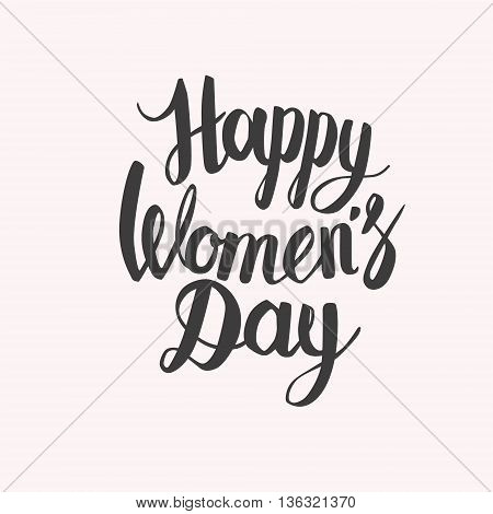 Hand lettering calligraphy with words Happy Women's day