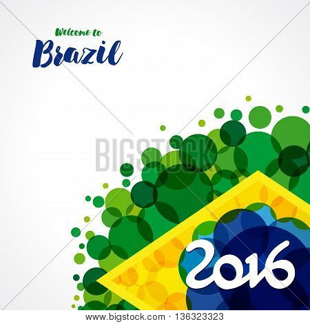 2016 welcome to Brazil background. Inscription 2016 on a background watercolor stains,colors of the Brazilian flag and text welcome to Brazil