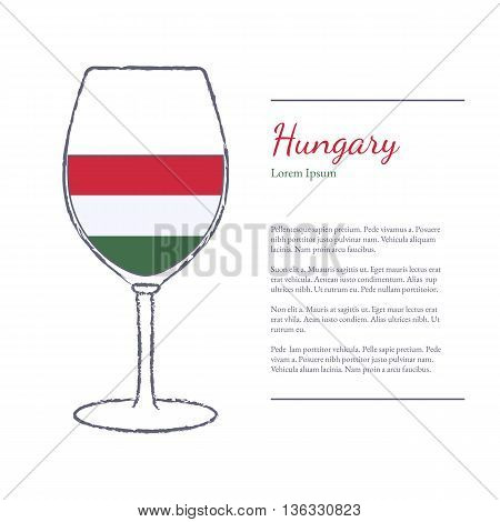 Rough brush stroked wine glass with National flag of Hungary top wine making country. Graphic design elements isolated on white background. Template with place for your text. Vector illustration.