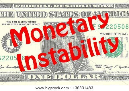 Monetary Instability - Business Concept