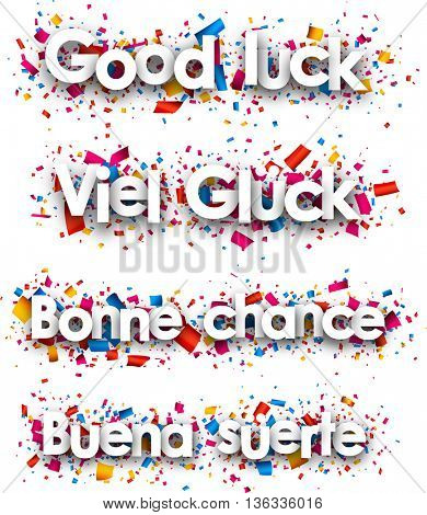 Good luck paper backgrounds, Spanish, French, German. Vector illustration.