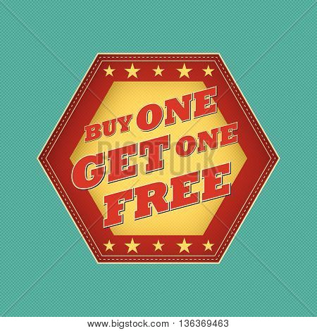 buy one get one free - retro style blue, ocher, red hexagon label with text and stars, business concept, vector