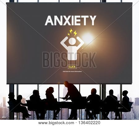 Anxiety Angst Disorder Stress Tension Concept poster