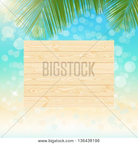 Natural wooden singboard on the blurred sparkling sea water summer background with bokeh vector illustration