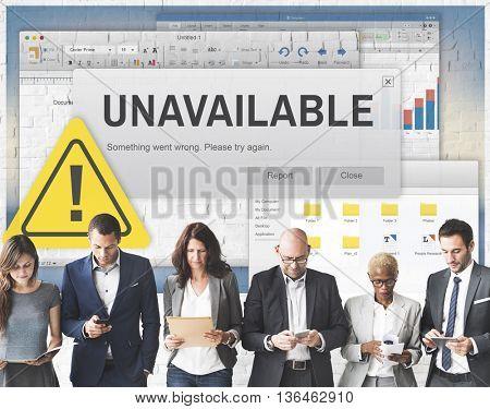 Unavailable Unable Connect Notification Concept