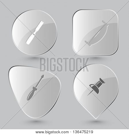 4 images: chisel, two-handled saw, screwdriver, push pin. Angularly set. Glass buttons on gray background. Vector icons.
