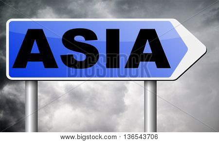 asia for travel and tourism vacation destination leading to asian continent road sign