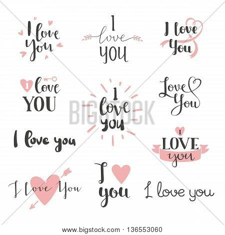 Vector I love You photo overlays, hand drawn lettering collection, inspirational quote. Lovely text I love You follow your heart romantic type. I love You have greeting sign message decoration