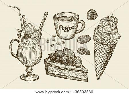 Food, dessert, drink. Hand-drawn ice cream, sundae, cup of coffee, tea, cake, pie chocolate candy cocktail smoothie milkshake Sketch vector illustration