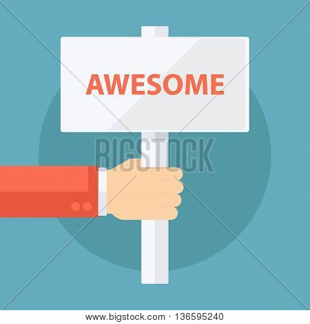Male hand holding Awesome signboard. Flat design vector illustration.