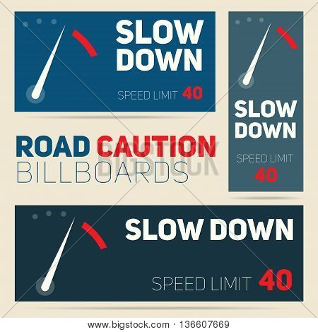 Set of vector road caution billboards design. Speed limit sign banner concept