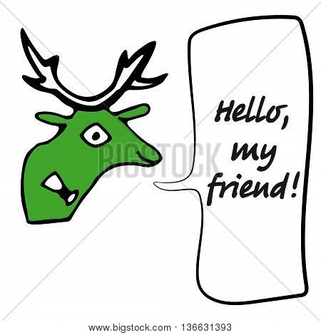 Hand drawn vector illustration of speaking deer with place for your text. Warning for hunter.
