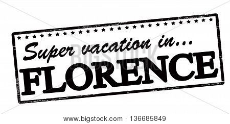 Rubber stamp with text super vaction in Florence inside vector illustration