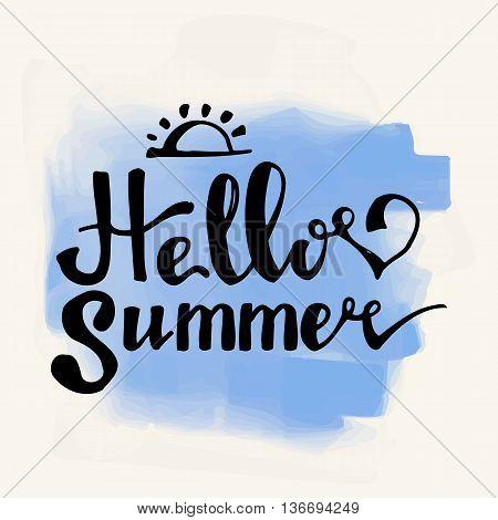 Hello Summer. Summer Season. Summer Wallpaper. Summer Time. Happy Summer. Summer Day. Summer Design. Summer Vector. Summer Text. Summer Lettering. Summer Art. Summer Watercolor. Summer Decoration.