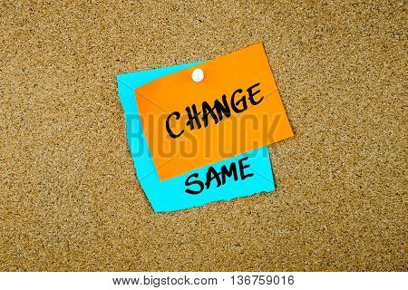 Same Change Written On Paper Notes