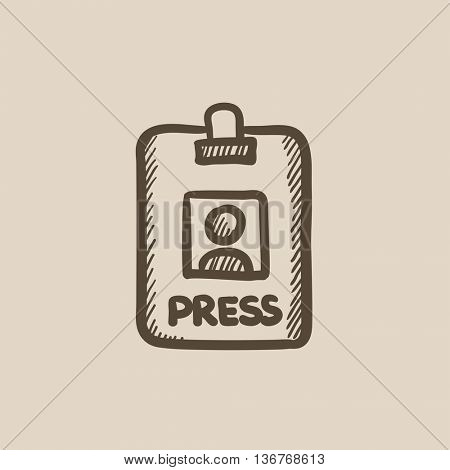 Press pass ID card vector sketch icon isolated on background. Hand drawn Press pass ID card icon. Press pass ID card sketch icon for infographic, website or app.