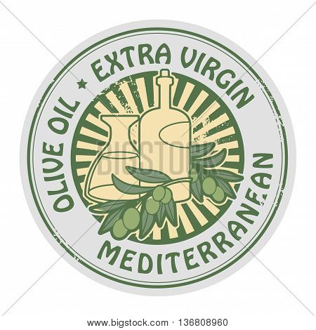 Grunge rubber stamp with the olives and text Extra Virgin Olive Oil, vector illustration