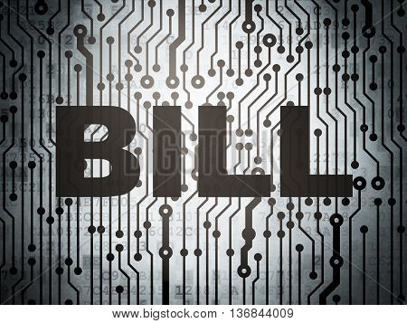 Money concept: circuit board with  word Bill, 3D rendering