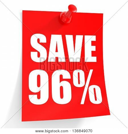 Discount 96 Percent Off. 3D Illustration On White Background.