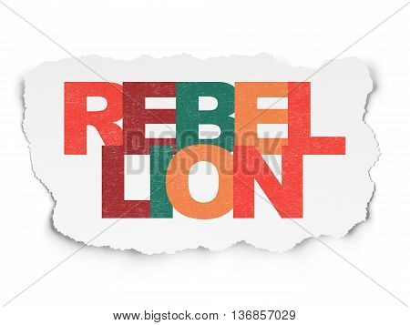 Political concept: Painted multicolor text Rebellion on Torn Paper background