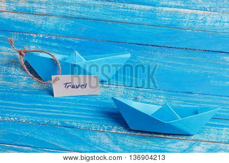 Paper Boat With A Sign Travel - Travel Concept