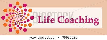 Life coaching text written over pink orange background.
