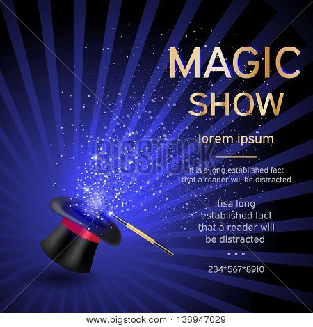 Magician hat with a magic wand and magic shine on a blue background with a place for your text. Magic show template.Vector illustration