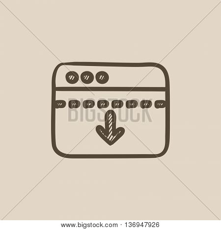 Browser window with arrow down vector sketch icon isolated on background. Hand drawn Browser window with arrow down icon. Browser window with arrow down sketch icon for infographic, website or app.